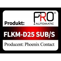 FLKM-D25 SUB/S