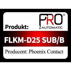 FLKM-D25 SUB/B