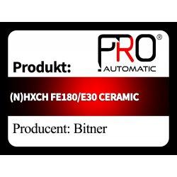 (N)HXCH FE180/E30 CERAMIC