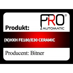 (N)HXH FE180/E30 CERAMIC